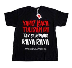 Kaos Lihat Sumpahin Kaya BOC2-Lihat Sumpahin Kaya